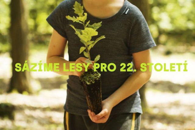 Sázíme lesy pro 22. století